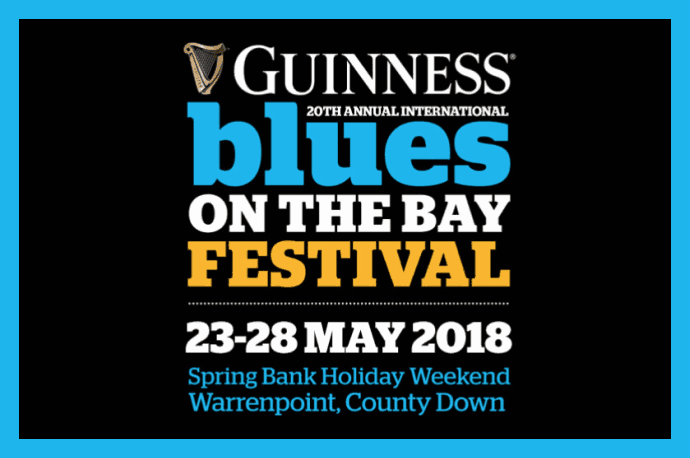 Warrenpoint Blues Festival Blues on The Bay 2018