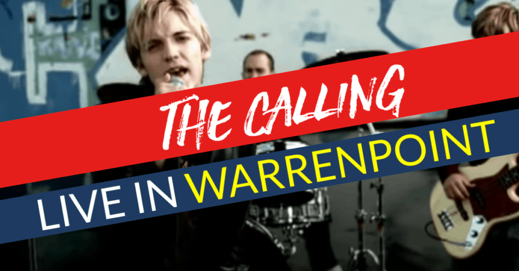 Visit Warrenpoint What's On The Calling