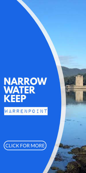 Narrow Water Keep Warrenpoint
