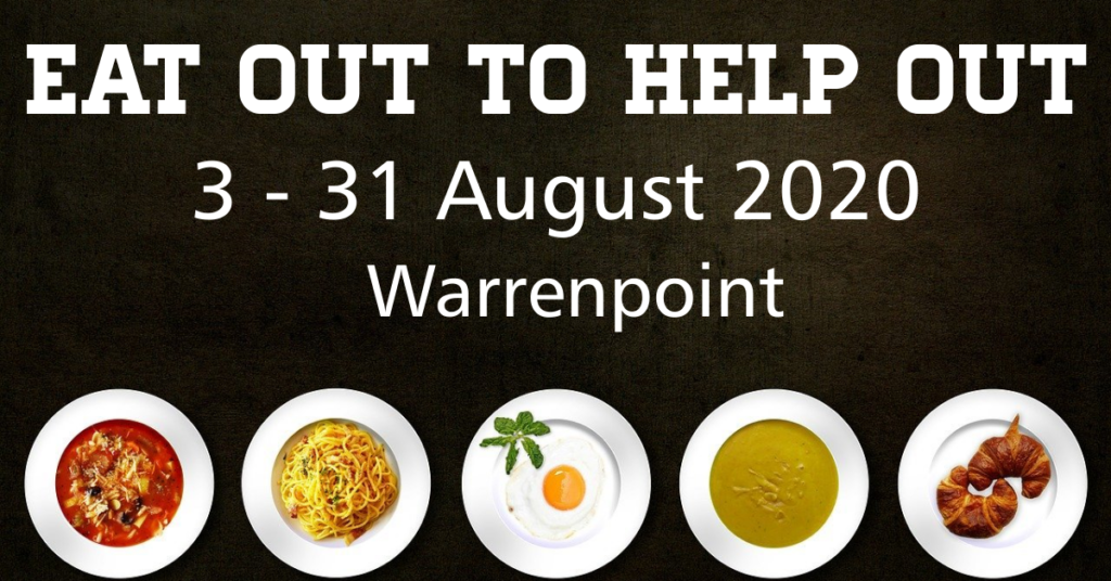 Eat Out to Help Out Warrenpoint