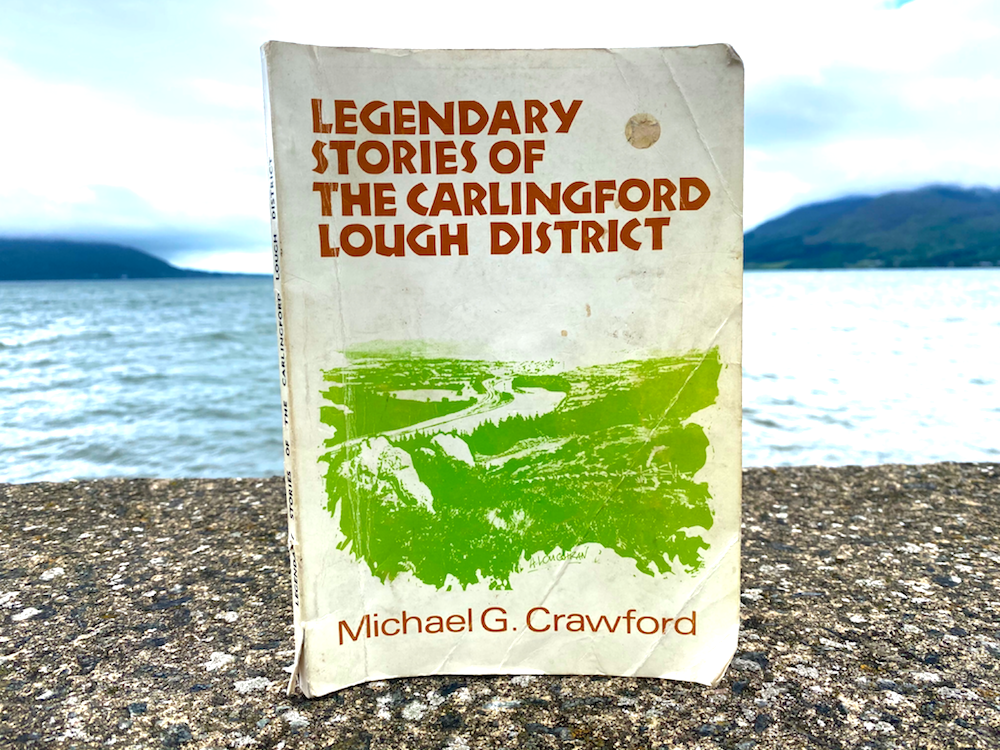 Michael Crawford Legends of the Carlingford Lough District